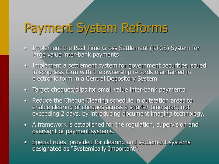 Payment System Reforms