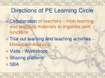 directions of pe learning circle