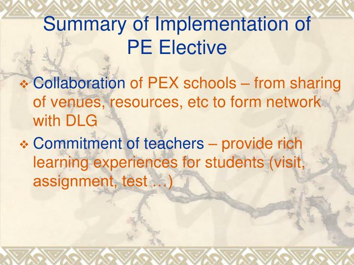 Summary of implementation of pe elective1