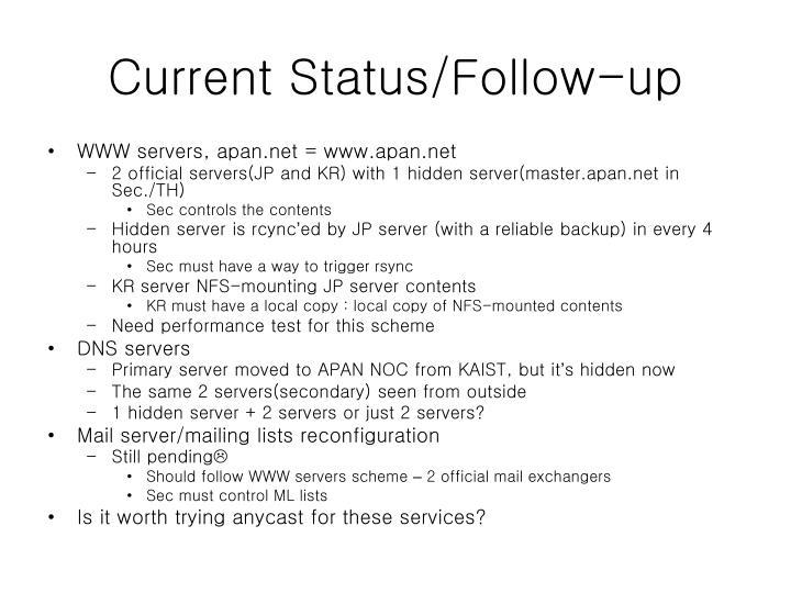 Current Status/Follow-up
