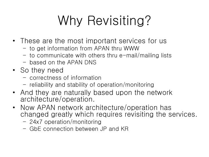 Why Revisiting?