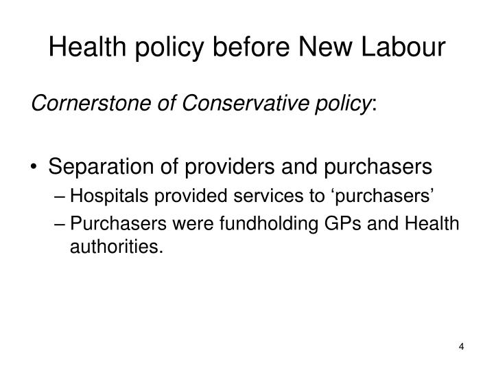 Health policy before New Labour