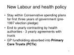 new labour and health policy