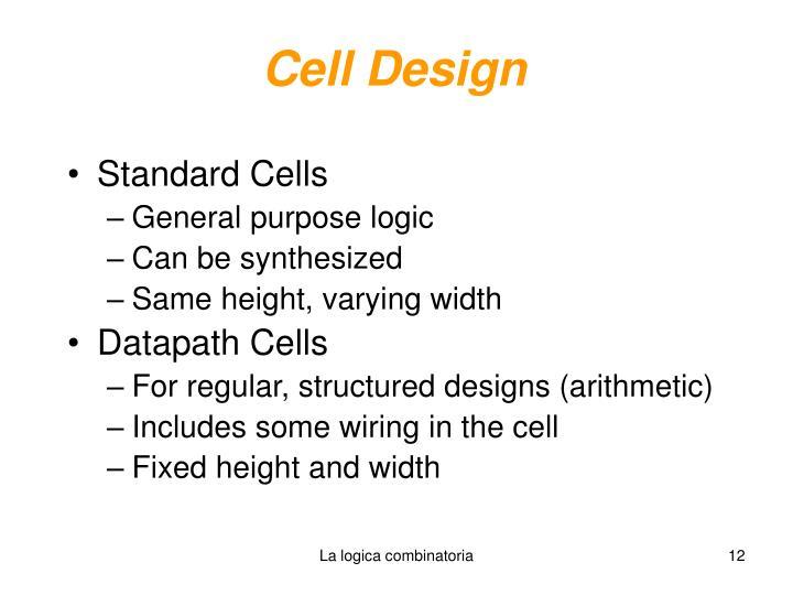 Cell Design