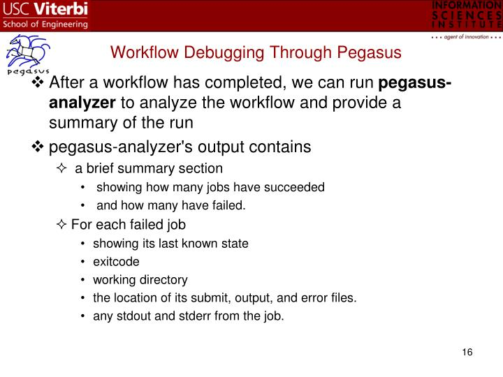 Workflow Debugging Through Pegasus