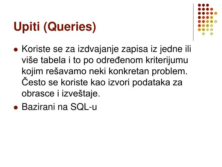 Upiti (Queries)