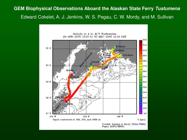 GEM Biophysical Observations Aboard the Alaskan State Ferry