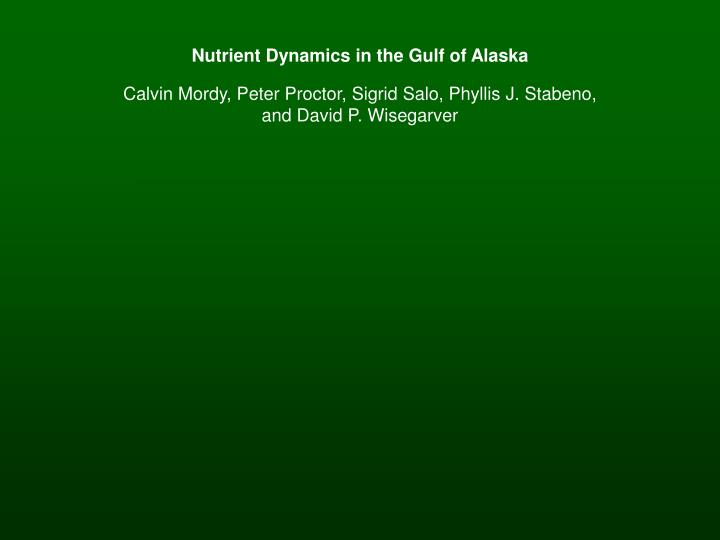Nutrient Dynamics in the Gulf of Alaska