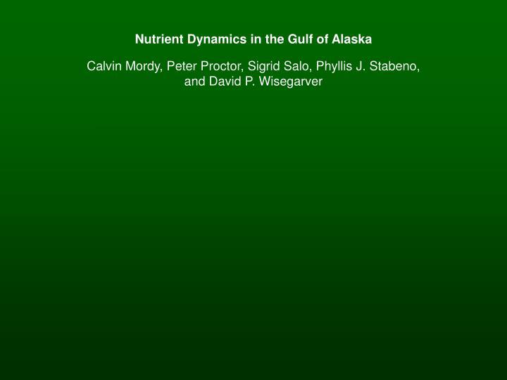 Nutrient Dynamics in the Gulf of Alaska