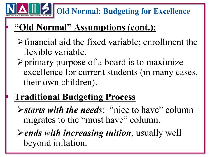 Old Normal: Budgeting for Excellence