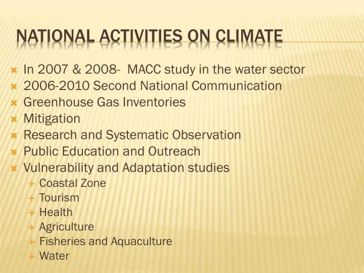 In 2007 & 2008-  MACC study in the water sector