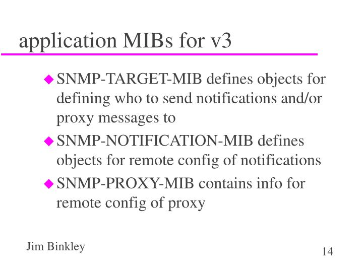 application MIBs for v3