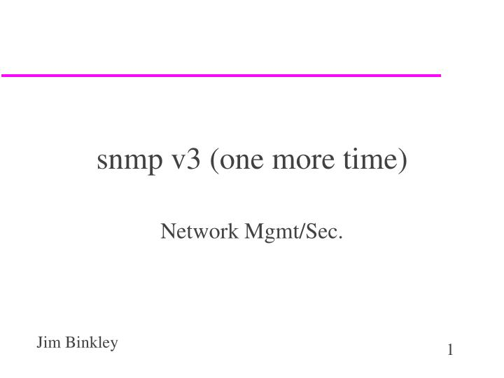 snmp v3 one more time