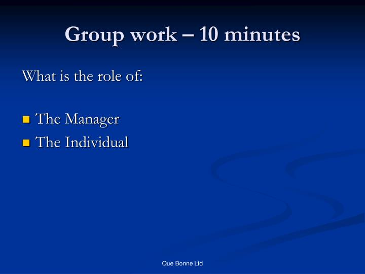 Group work – 10 minutes