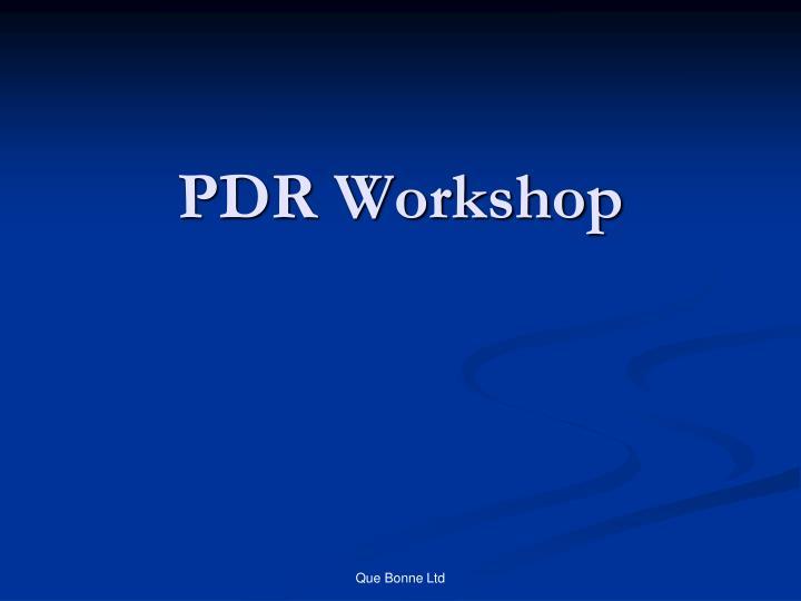 pdr workshop