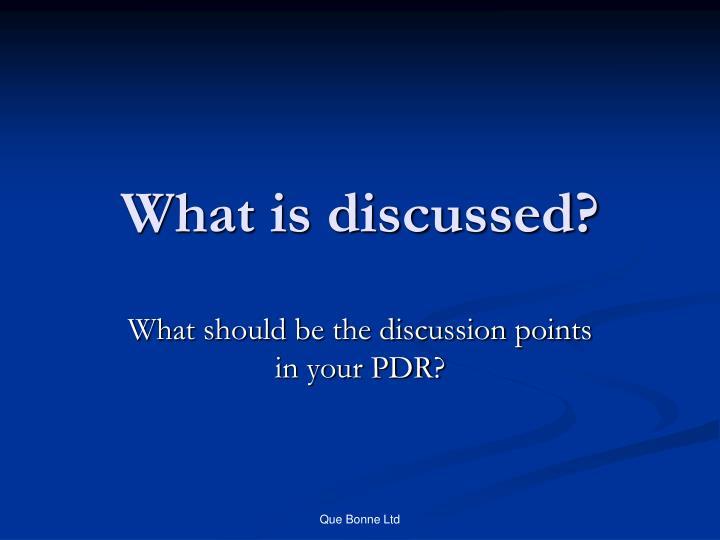 What is discussed?