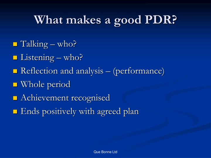 What makes a good PDR?