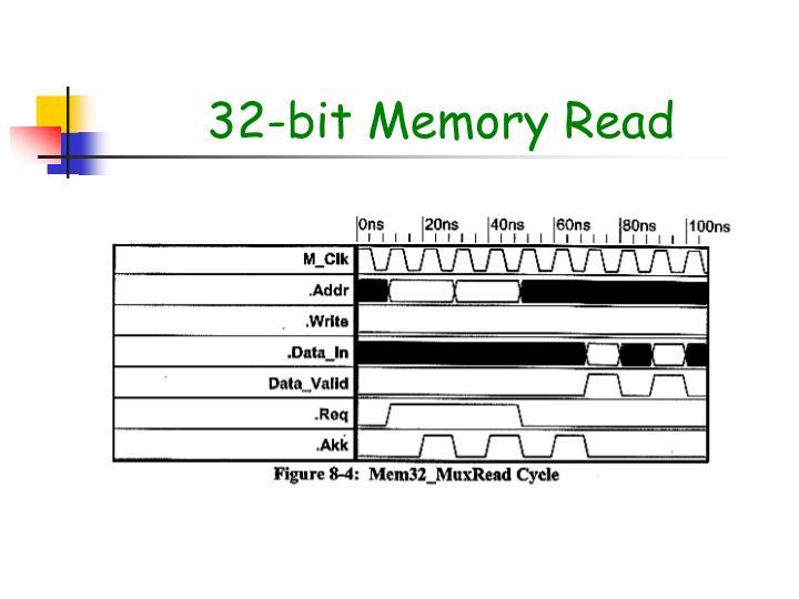 32-bit Memory Read