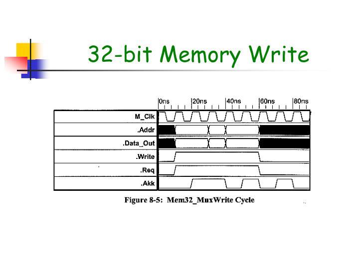 32-bit Memory Write