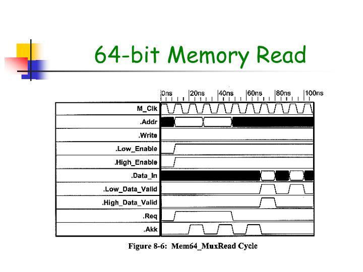 64-bit Memory Read