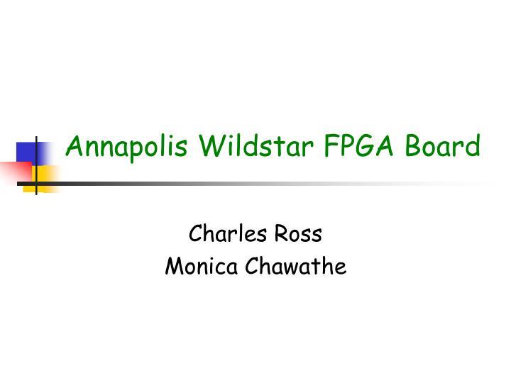 Annapolis Wildstar FPGA Board