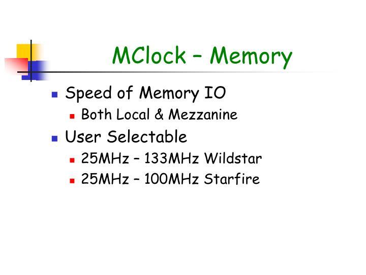 MClock – Memory