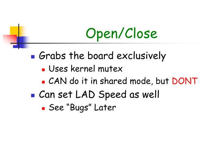 Open/Close