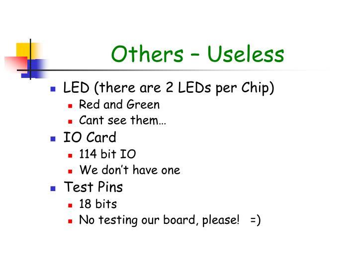 Others – Useless