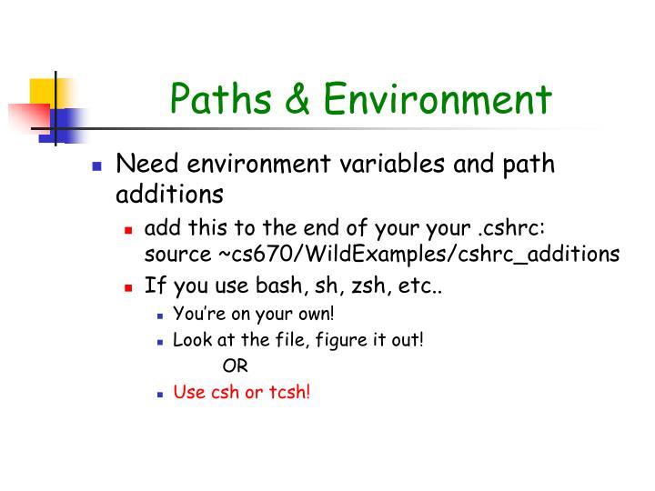Paths & Environment