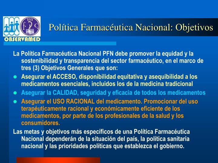 Política Farmacéutica Nacional:
