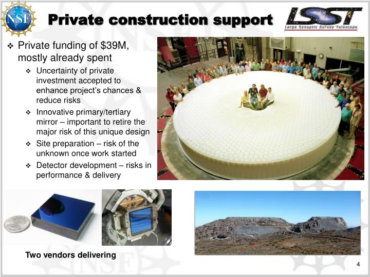 Private construction support