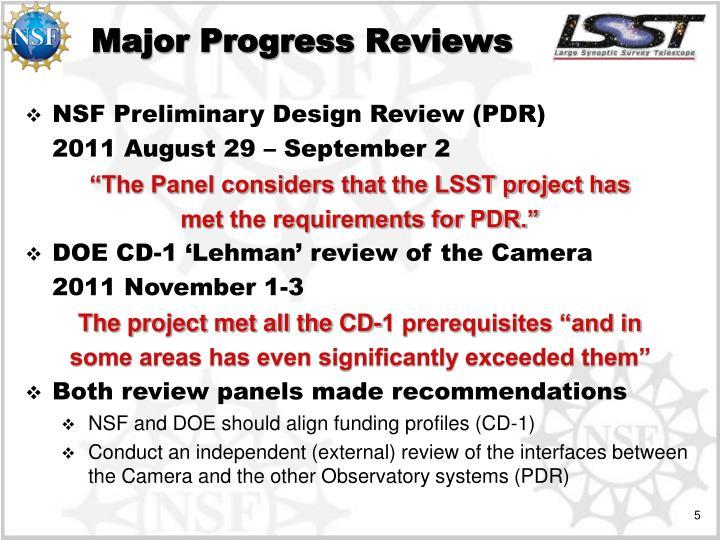 Major Progress Reviews