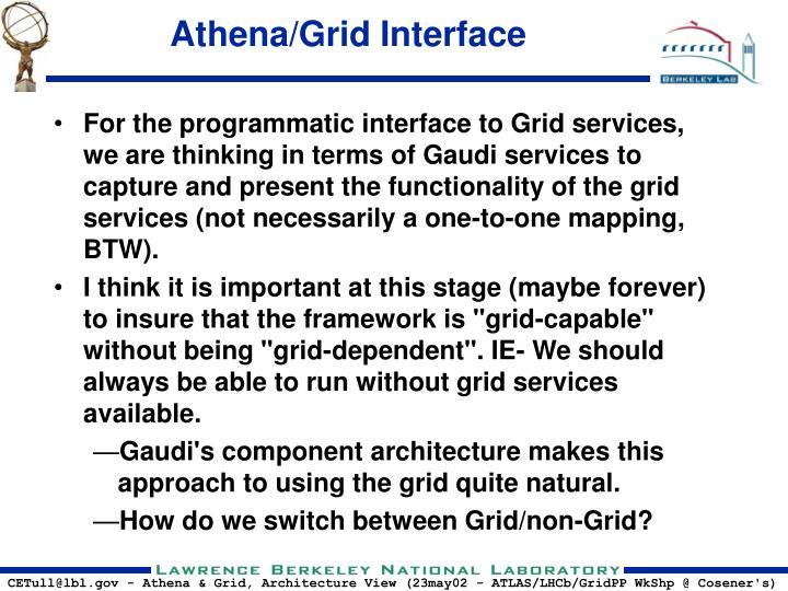 Athena/Grid Interface