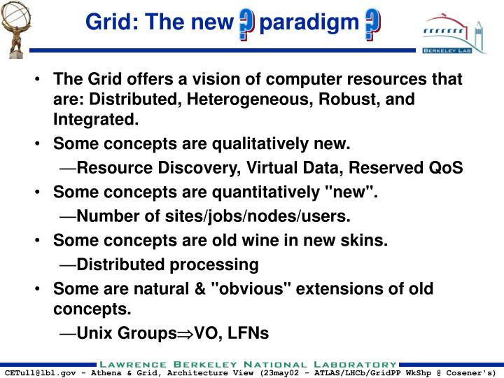 Grid: The new    paradigm