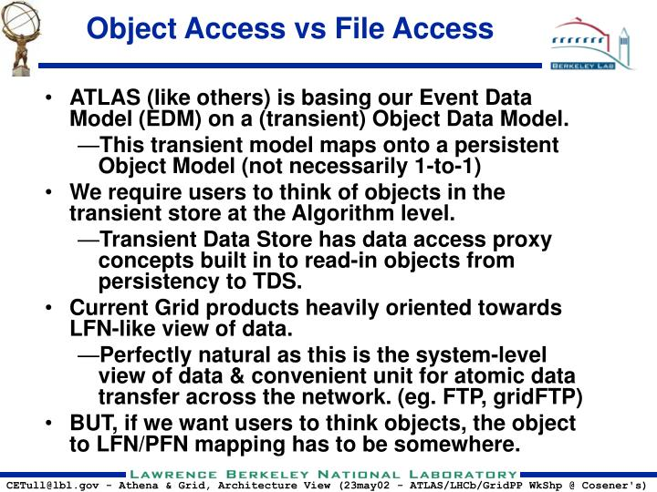 Object Access vs File Access