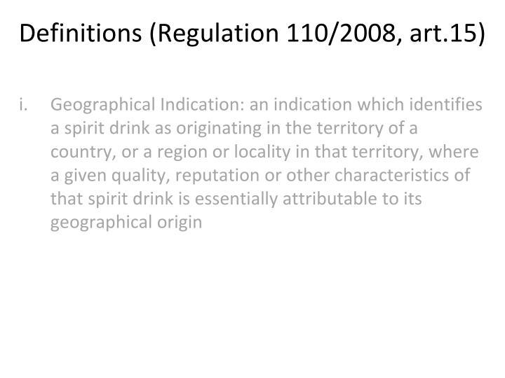 Definitions (Regulation 110/2008, art.15)