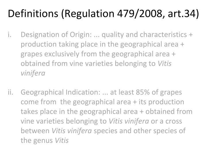 Definitions (Regulation 479/2008, art.34)