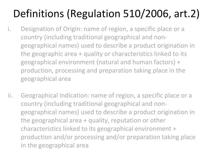 Definitions (Regulation 510/2006, art.2)