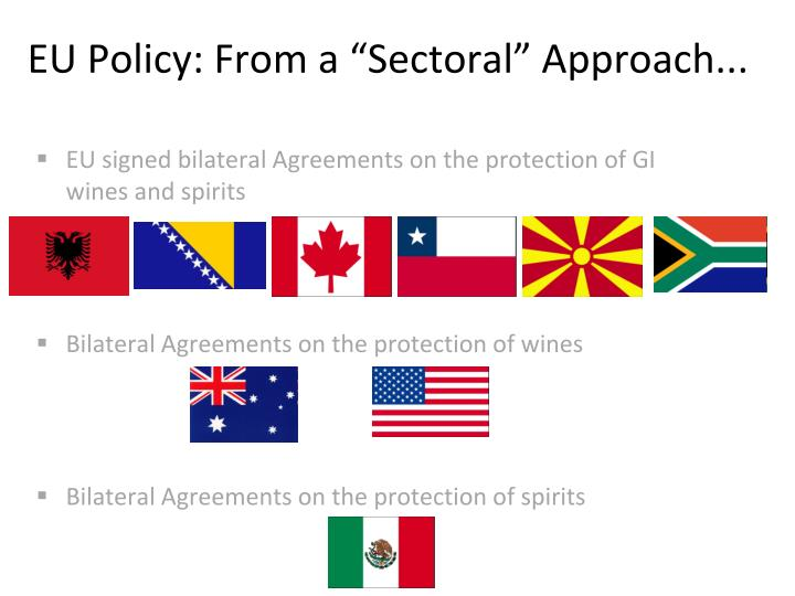 """EU Policy: From a """"Sectoral"""" Approach..."""