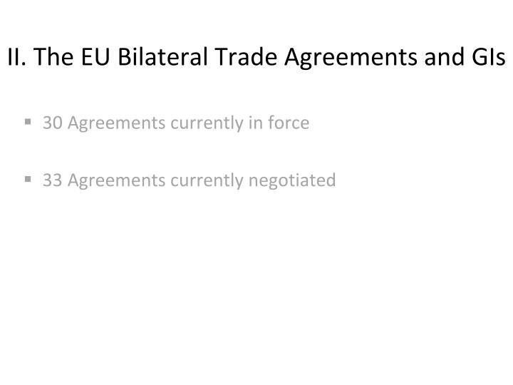 II. The EU Bilateral Trade Agreements and GIs