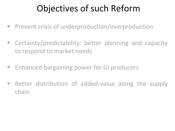 Objectives of such Reform
