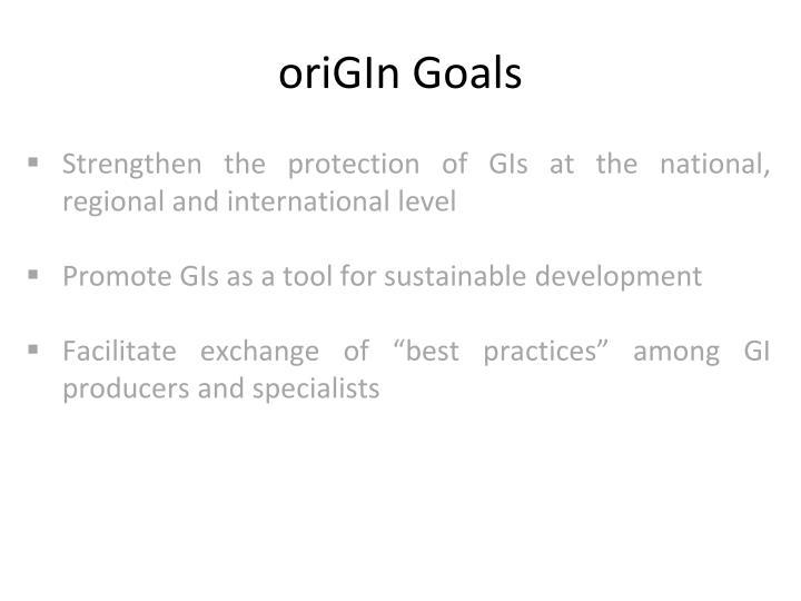 oriGIn Goals