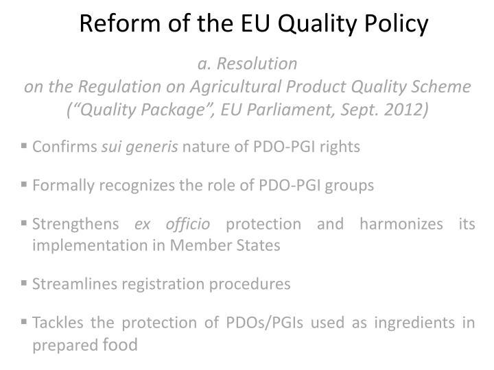 Reform of the EU Quality Policy