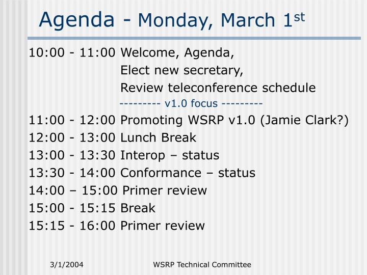 Agenda monday march 1 st