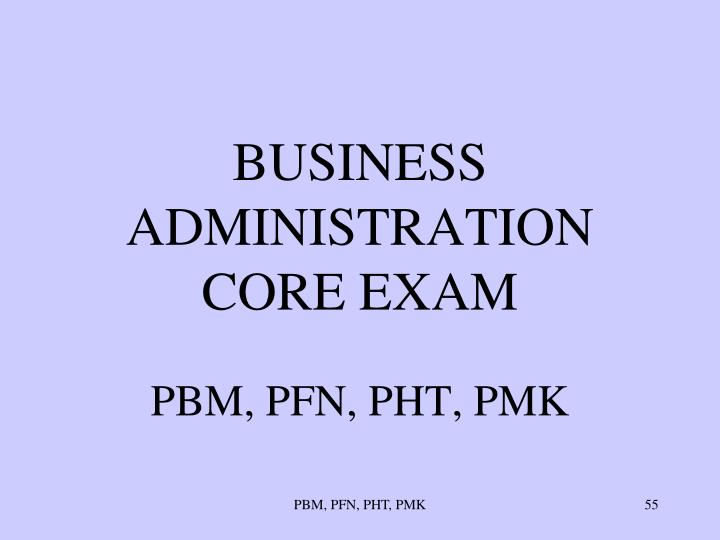 BUSINESS ADMINISTRATION CORE EXAM