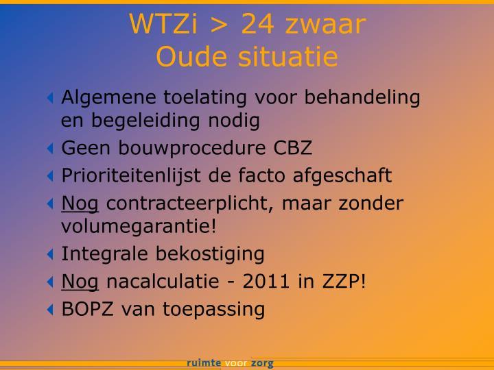 WTZi > 24 zwaar