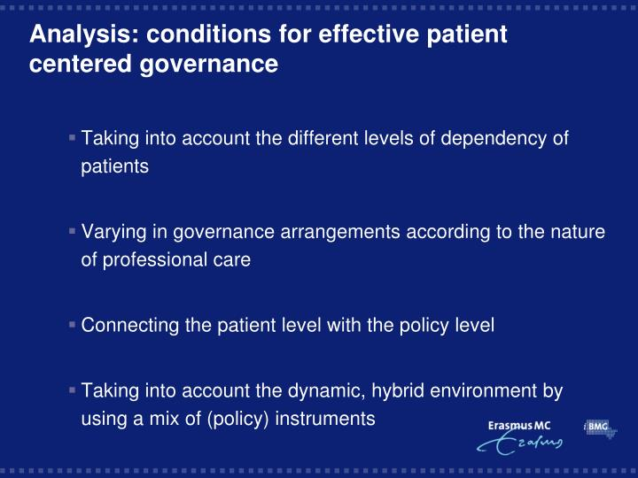 Analysis: conditions for effective patient centered governance