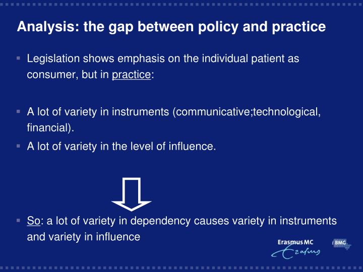 Analysis: the gap between policy and practice