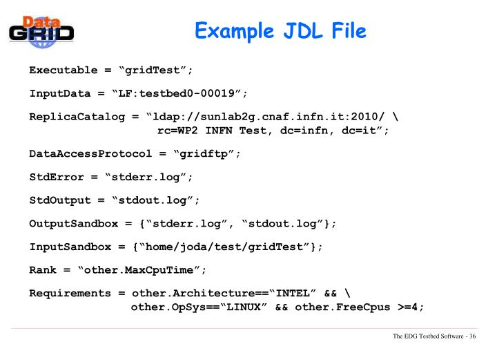 Example JDL File