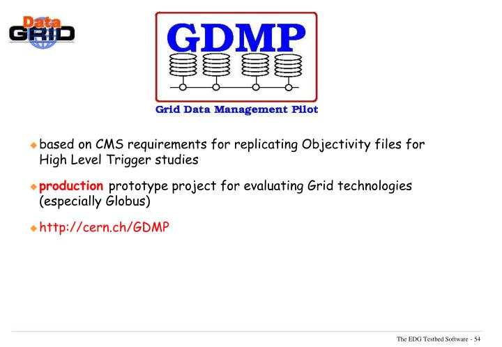 based on CMS requirements for replicating Objectivity files for High Level Trigger studies